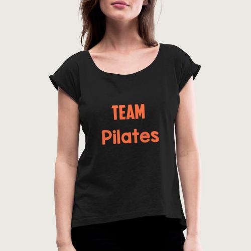 Team pilates - T-shirt à manches retroussées Femme