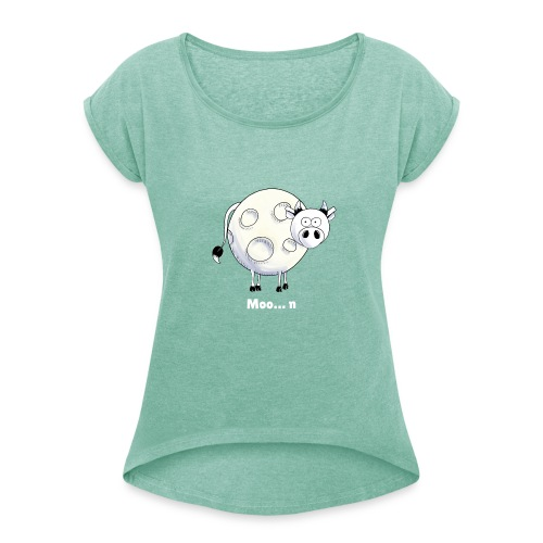 Moo…n - Women's T-Shirt with rolled up sleeves