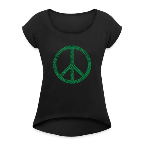 Marijuana Peace - Women's T-Shirt with rolled up sleeves