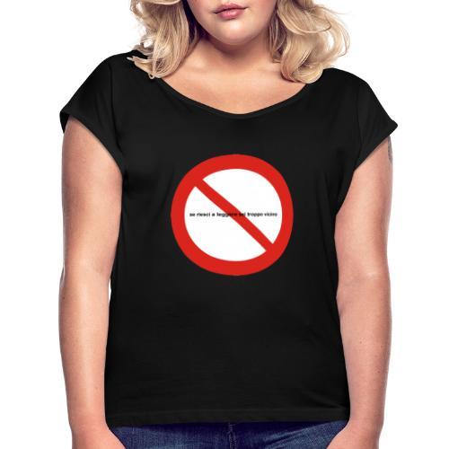 troppovicino - Maglietta da donna con risvolti