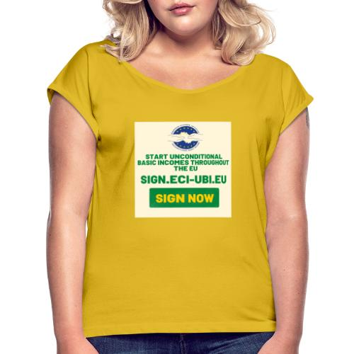 start unconditional basic incomes - Vrouwen T-shirt met opgerolde mouwen