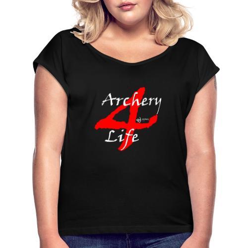 Archery4Life white - Frauen T-Shirt mit gerollten Ärmeln