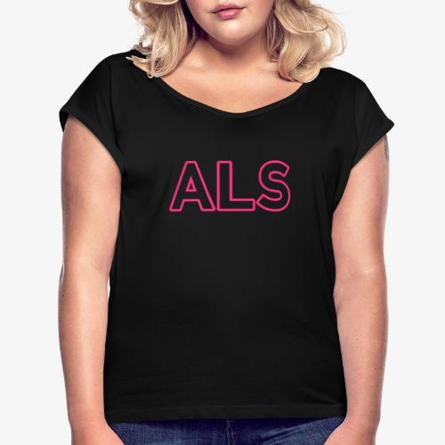 ALS_140%_Vektor_Outline_W - Frauen T-Shirt mit gerollten Ärmeln