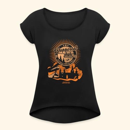 Wuppertal Genau mein Fall T Shirt Design - Frauen T-Shirt mit gerollten Ärmeln