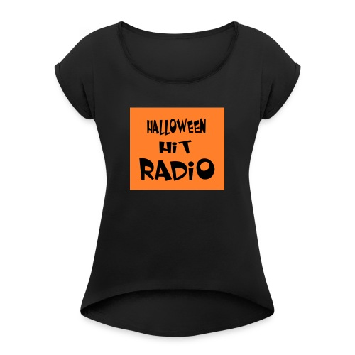 HALLOWEEN HIT RADIO FAN T-SHIRT - Frauen T-Shirt mit gerollten Ärmeln