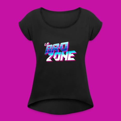 La BroZone ! - T-shirt à manches retroussées Femme