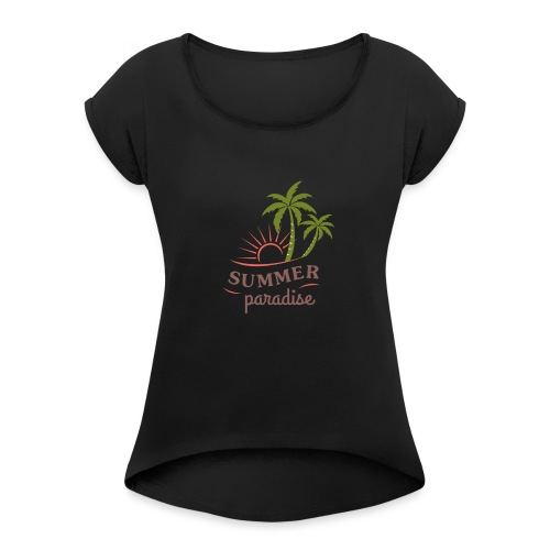 Summer paradise - Women's T-Shirt with rolled up sleeves