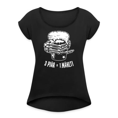 3 PIÄR = 1 MÄHLTI - Frauen T-Shirt mit gerollten Ärmeln