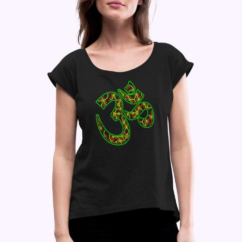 Fractal Om Neon - Naisten T-paita, jossa rullatut hihat
