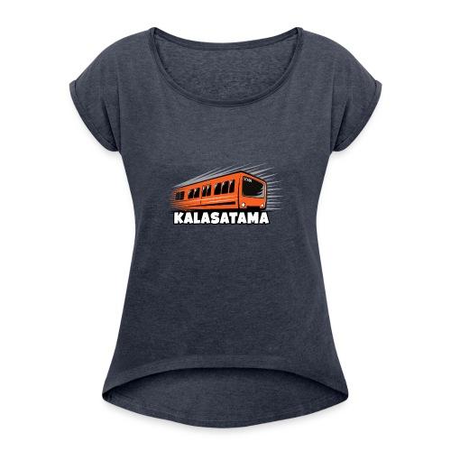 11- METRO KALASATAMA - HELSINKI - LAHJATUOTTEET - Naisten T-paita, jossa rullatut hihat