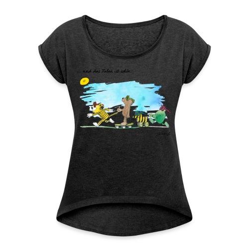 Janosch Tiger Und Freunde Das Leben Ist Schön - Frauen T-Shirt mit gerollten Ärmeln