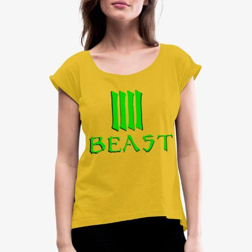 Beast Green - Women's T-Shirt with rolled up sleeves
