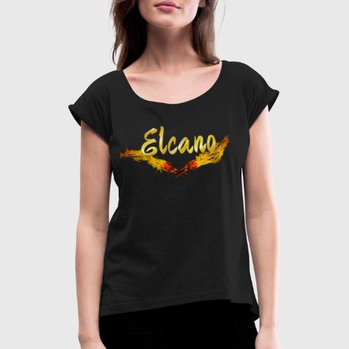ELCANO Schriftzug mit Fackel - Frauen T-Shirt mit gerollten Ärmeln