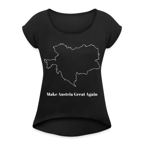 Make Austria great again white - Frauen T-Shirt mit gerollten Ärmeln