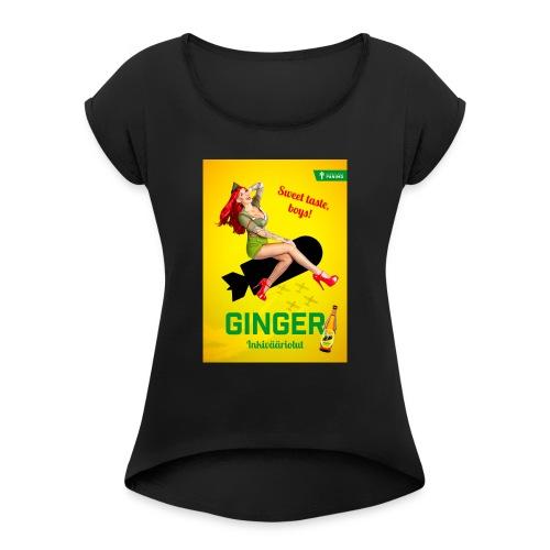 Ginger - Naisten T-paita, jossa rullatut hihat
