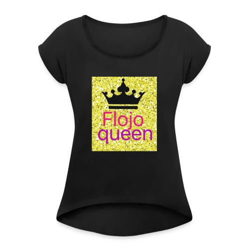 Queens - Women's T-Shirt with rolled up sleeves
