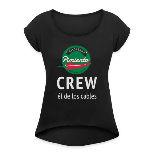Pimiento Crew Gear - Vrouwen T-shirt met opgerolde mouwen