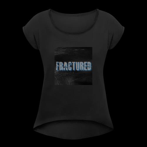 jgfhgfhgfgfdtrd - Frauen T-Shirt mit gerollten Ärmeln