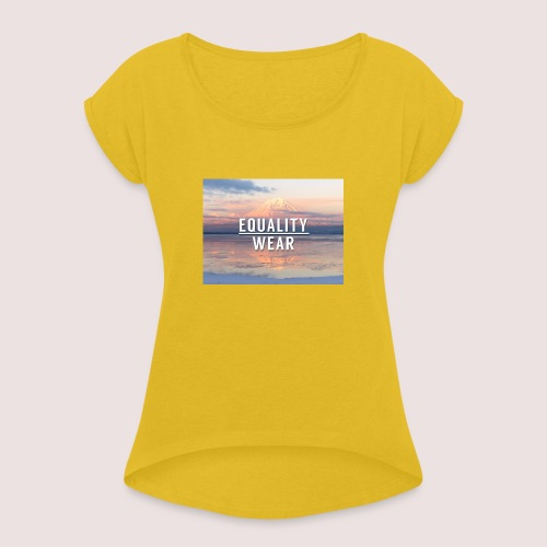 Mountain Equality Edition - Women's T-Shirt with rolled up sleeves