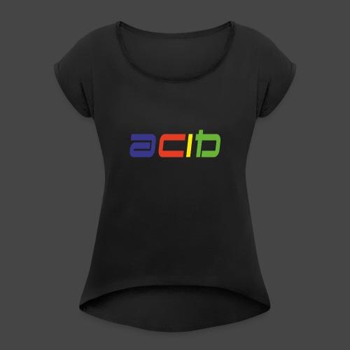 acide - T-shirt à manches retroussées Femme
