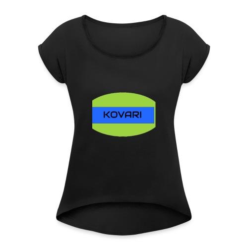 Kovari Logo - Naisten T-paita, jossa rullatut hihat