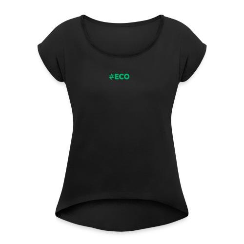 #ECO Blue-Green - Frauen T-Shirt mit gerollten Ärmeln