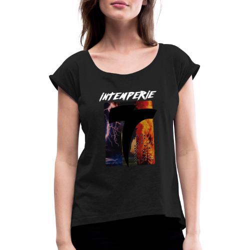 intemperie logo tres estragos fondo negro - Camiseta con manga enrollada mujer
