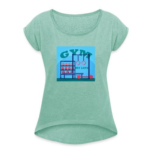 GYM - Naisten T-paita, jossa rullatut hihat