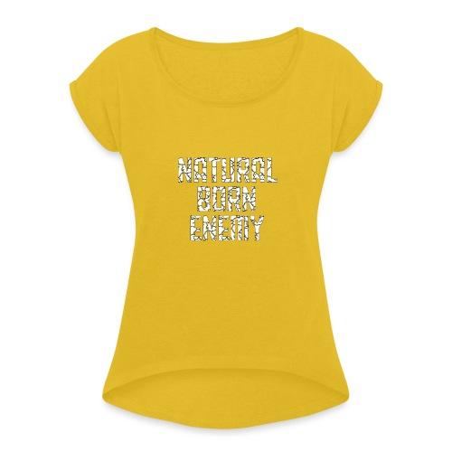 Natural Born Enemy - Frauen T-Shirt mit gerollten Ärmeln