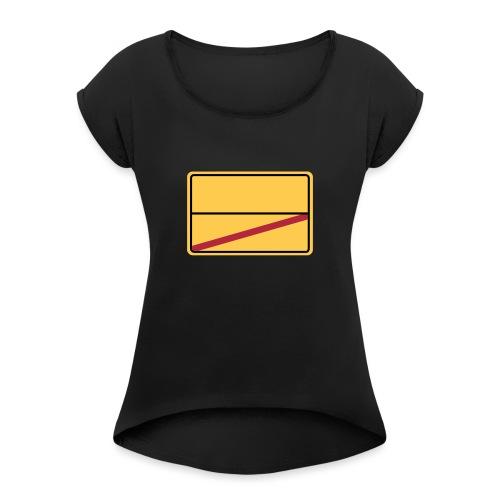 Ortsschild Ende - blanko - Frauen T-Shirt mit gerollten Ärmeln