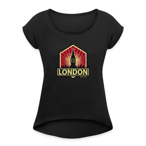 London, England - Women's T-Shirt with rolled up sleeves