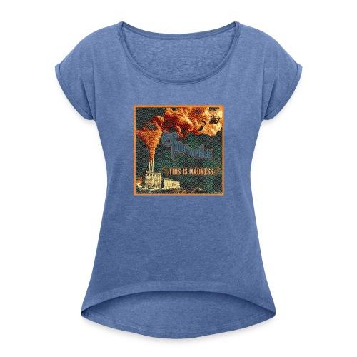 This Is Madness Album Cover - T-shirt med upprullade ärmar dam