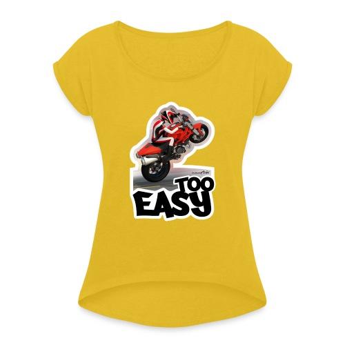 Ducati Monster Wheelie A - Camiseta con manga enrollada mujer