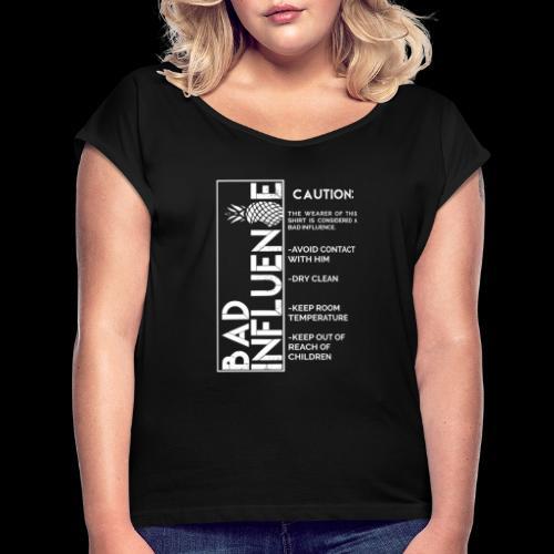 Bad Influence - Camiseta con manga enrollada mujer