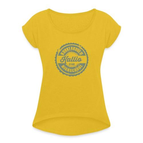 22V-KALLION KORKEAKOULU - Tekstiilit ja lahjat - Naisten T-paita, jossa rullatut hihat