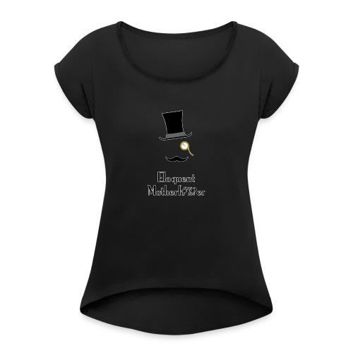 Eloquent Motherf#%?er bordered - T-shirt med upprullade ärmar dam