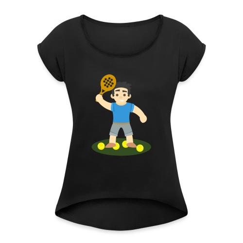 Taza padel hombre - Camiseta con manga enrollada mujer