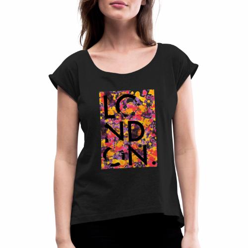 London Art - Women's T-Shirt with rolled up sleeves