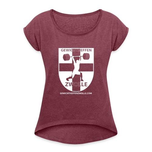Bestsellers Gewichtheffen Zwolle - Vrouwen T-shirt met opgerolde mouwen