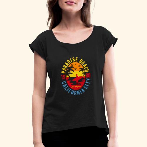 Sunshine Paradise - Frauen T-Shirt mit gerollten Ärmeln