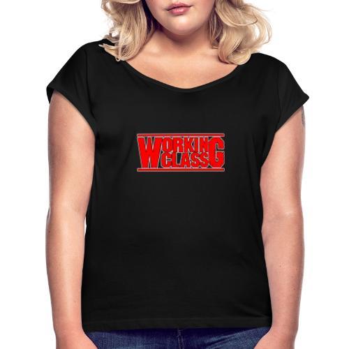 Working Class - Camiseta con manga enrollada mujer