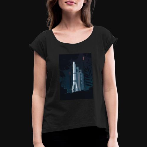 Ariane 6 - At night By Tom Haugomat - Women's T-Shirt with rolled up sleeves