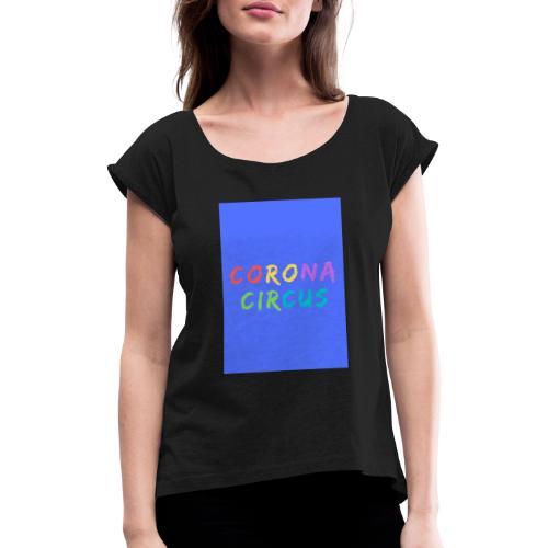 CORONA CIRCUS 3 - T-shirt à manches retroussées Femme