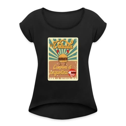 campioni acquolina la Vetusta street food - Maglietta da donna con risvolti