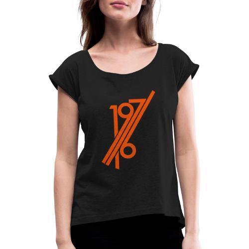 1976 Kreis II - Frauen T-Shirt mit gerollten Ärmeln