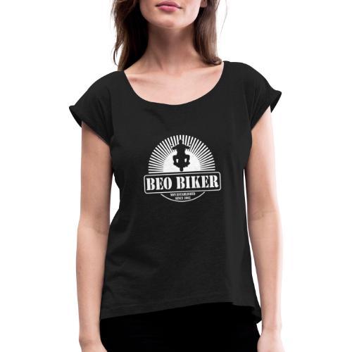 Logo Beo Biker White - Frauen T-Shirt mit gerollten Ärmeln