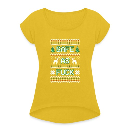 Christmas Jumper Safe AF - Women's T-Shirt with rolled up sleeves