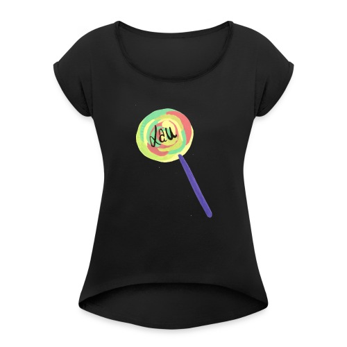Lauuu Lollipop - Women's T-Shirt with rolled up sleeves