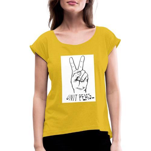 unit peace - Frauen T-Shirt mit gerollten Ärmeln