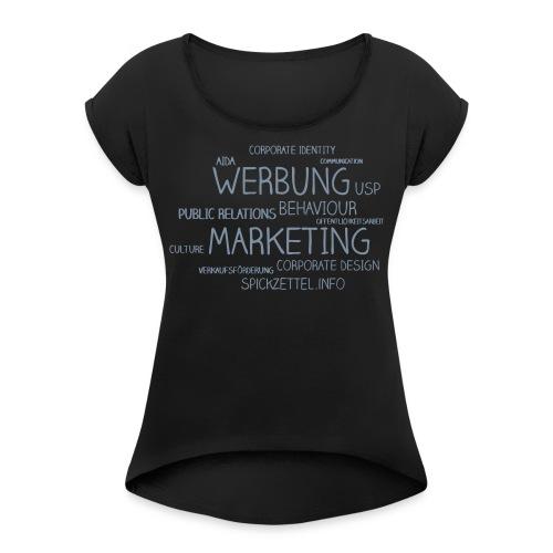 Marketing Cloud - Frauen T-Shirt mit gerollten Ärmeln